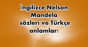 İngilizce-Nelson-Mandela-sözleri