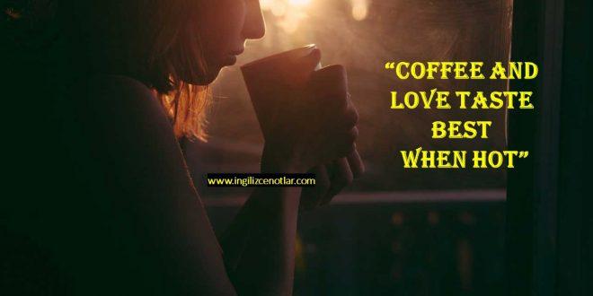 İngilizce kahve ve çay ile ilgili sözler