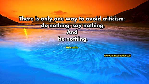 İngilizce-Aristotle-Eleştiriden-kaçınmanın-tek-bir-yolu-vardırhiçbir-şey-yapmayın