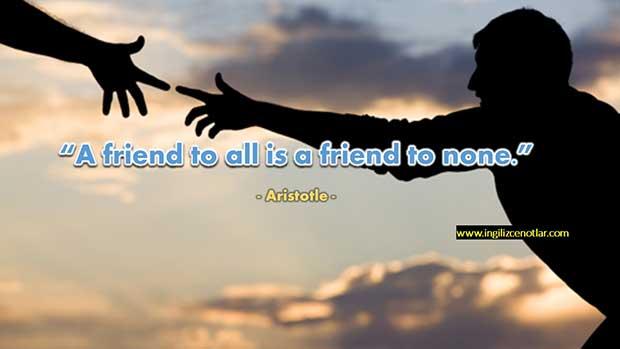 İngilizce-Aristotle-Herkesle-dost-olan-hiç-kimsenin-dostu-değildir