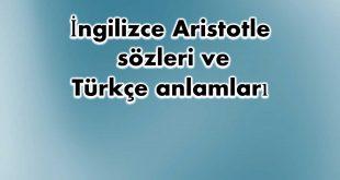 İngilizce-Aristotle-sözleri