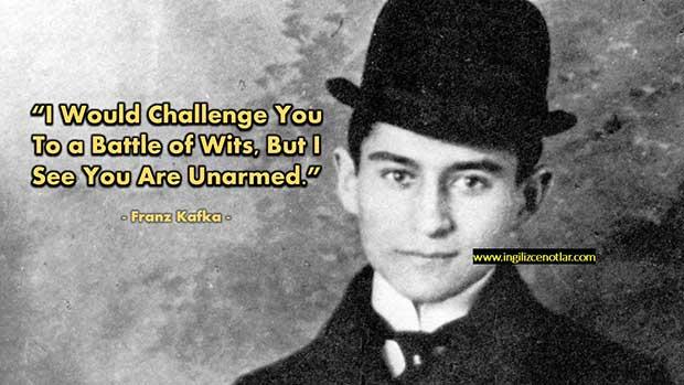ingilizce-Franz-Kafka-Beyinlerimiz-savaşsın-isterdim-ama-görüyorum-ki