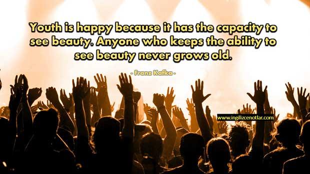 ingilizce-Franz-Kafka-Gençlik-mutlu,-çünkü-güzelliği-görme-kapasitesine-sahipler