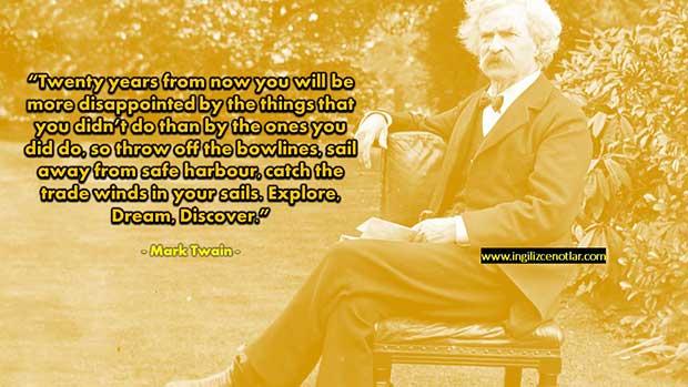 ingilizce-Mark-Twain-Bundan-yirmi-yıl-sonra-yapmadıklarınız-için