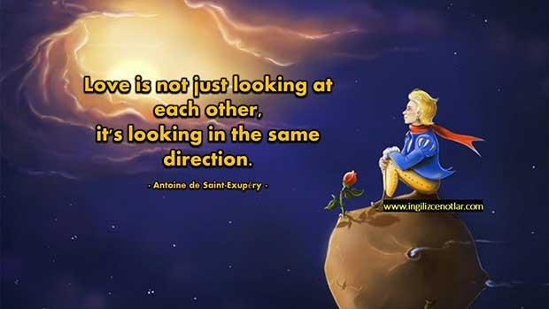 İngilizce-Antoine-de-Saint-Exupéry-Aşk-birbirine-bakmak-değil-birlikte