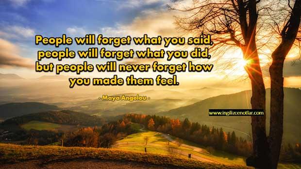 İngilizce-Maya-Angelou-İnsanlar-ne-söylediğinizi-unuturlar-ne-yaptığınızı