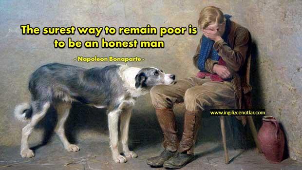 İngilizce-Napoleon-Bonaparte-Fakir-kalmanın-en-sağlam-yolu-dürüst-bir-adam