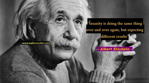 Albert Einstein Sözleri delilik