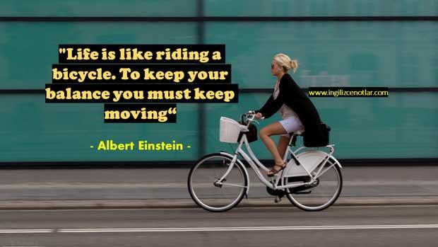 Albert Einstein Sözleri bisiklete binmek