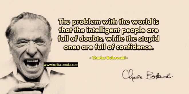 Charles Bukowski - Dünyanın
