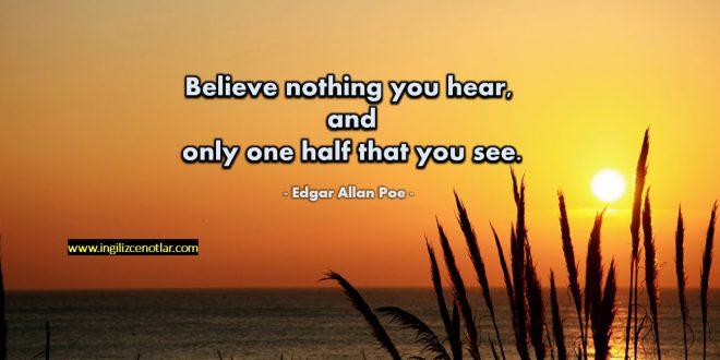 Edgar Allan Poe - Gördüklerinizin