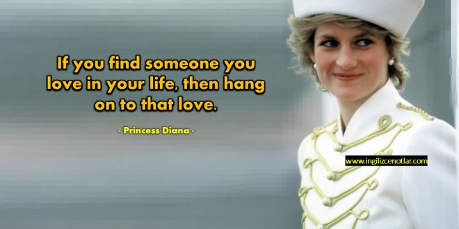 Princess Diana - Hayatınızda