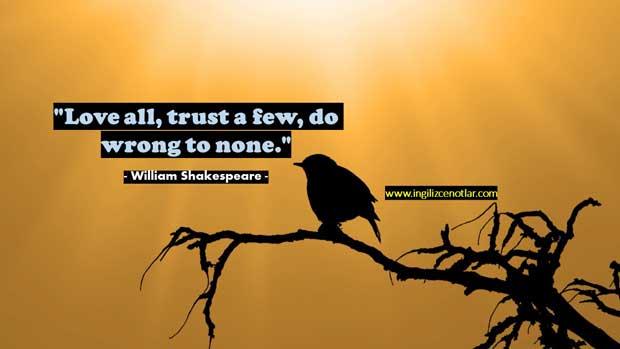 ingilizce-William-Shakespeare-Herkesi-sev-birkaçına-güven
