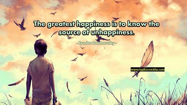 İngilizce-Fyodor-Dostoevsky-En-büyük-mutluluk-mutsuzluğun-kaynağını-bilmektir