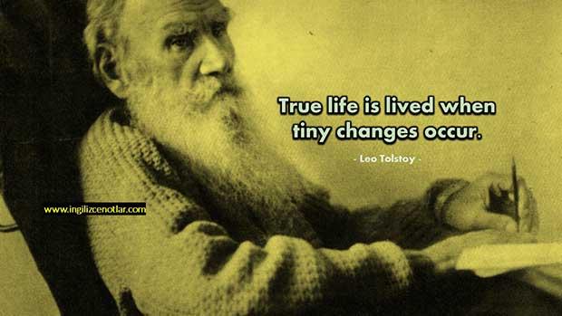 İngilizce-Leo-Tolstoy-Gerçek-hayat-minik-değişiklikler-meydana-geldiğinde