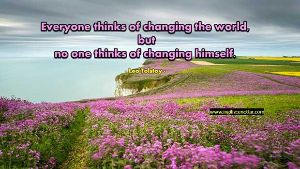 İngilizce-Leo-Tolstoy-Herkes-dünyayı-değiştirmeyi-düşünüyor-ancak-kimse-kendini