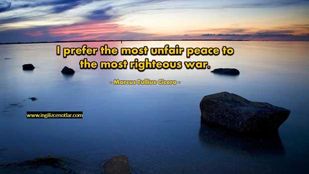 İngilizce-Marcus-Tullius-Cicero-En-adaletsiz-barışı-en-adil-savaşa