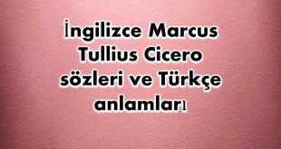 İngilizce-Marcus-Tullius-Cicero-sözleri