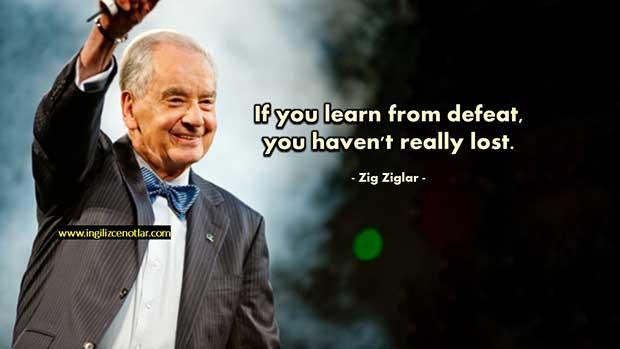 İngilizce-Zig-Ziglar-Mağlubiyetten-ders-aldıysanız-kaybetmediniz
