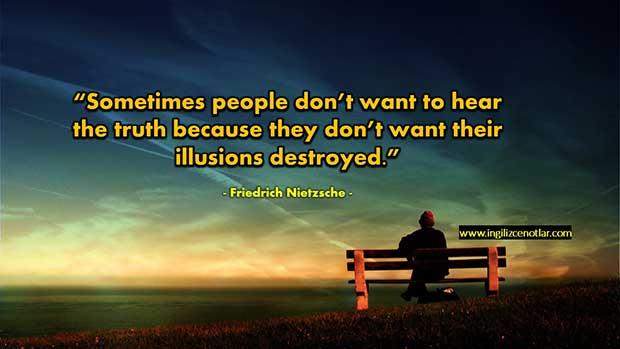 ingilizce-Friedrich-Nietzsche-Bazen-insanlar-gerçeği-duymak-istemezler-çünkü-hayalleri