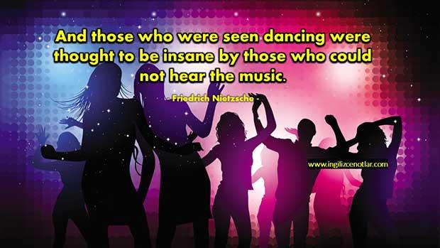 ingilizce-Friedrich-Nietzsche-Müziğin-sesini-duymayanlar-dans-edenleri-deli