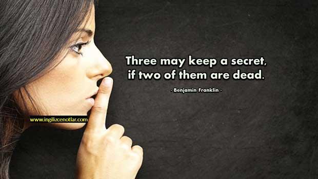 İngilizce-Benjamin-Franklin-Üç-kişi-bir-sır-saklayabilir-Tabii-eğer