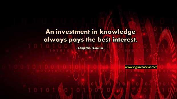 İngilizce-Benjamin-Franklin-Bilgiye-yapılan-yatırım-daima-en-yüksek