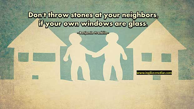 İngilizce-Benjamin-Franklin-Kendi-evinizin-pencereleri-camdan-ise