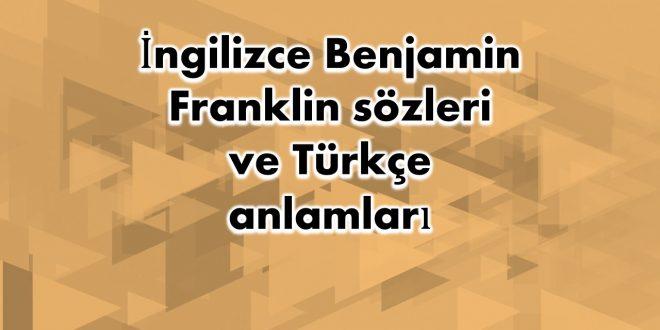 İngilizce Benjamin Franklin sözleri