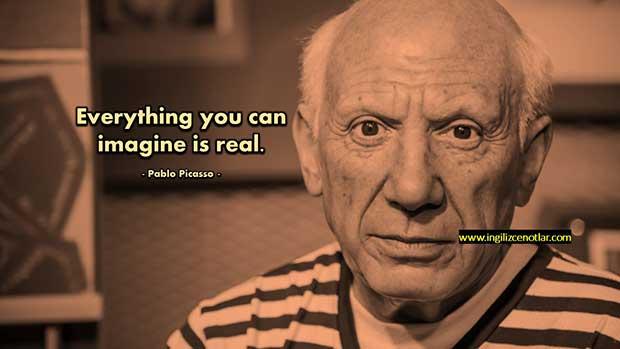 İngilizce-Pablo-Picasso-Hayal-edebildiğiniz-her-şey-gerçektir