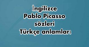 İngilizce-Pablo-Picasso-sözleri