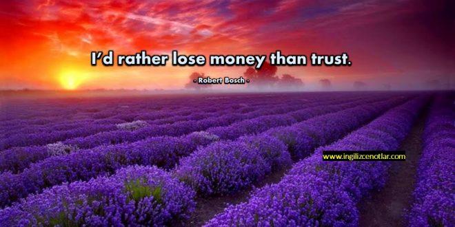 Robert Bosch - İnsanların güvenini kaybetmektense para kaybetmeyi