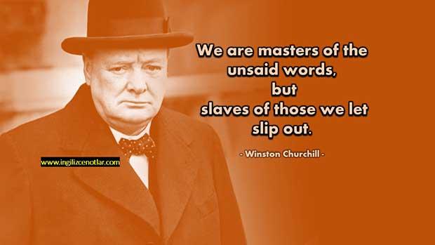 İngilizce-Winston-Churchill-Dile-getirmediğimiz-sözlerimizin-efendisi