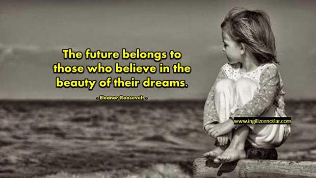 İngilizce-Eleanor-Roosevelt-Gelecek-hayallerinin-güzelliğine