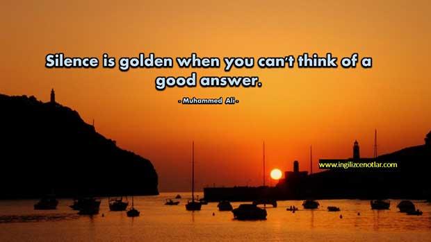 İngilizce-Muhammad-Ali-Aklınıza-iyi-bir-cevap-gelmiyorsa-sessizlik