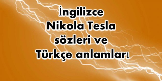 İngilizce-Nikola-Tesla-sözleri