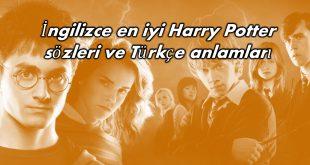 İngilizce en iyi Harry Potter sözleri ve Türkçe anlamları