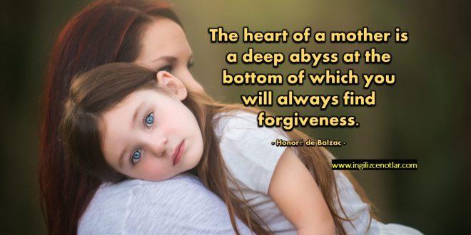 Honoré de Balzac - Bir annenin kalbi, her zaman merhamet bulacağınız...