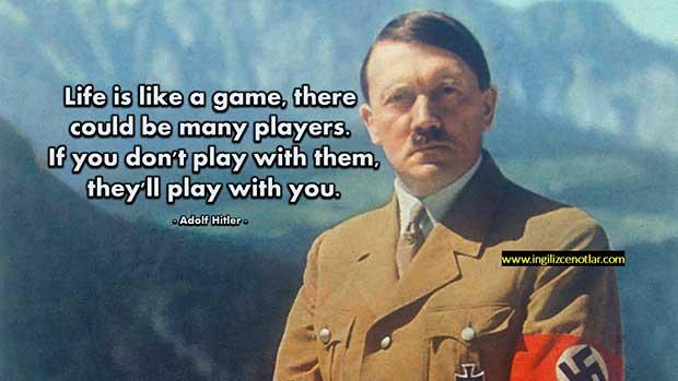 Ingilizce-Adolf-Hitler-Hayat-bir-oyun-gibidir-birçok-oyuncu-olabilir