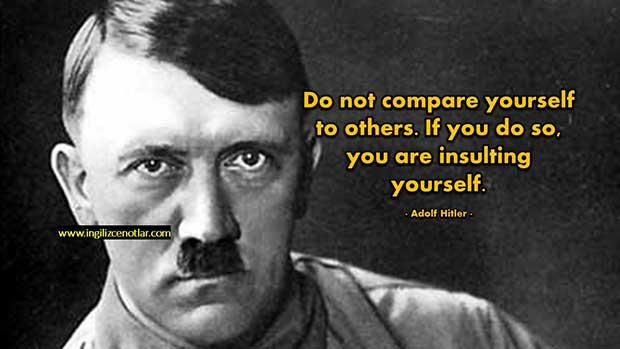 Ingilizce-Adolf-Hitler-Kendinizi-başkaları-ile-kıyaslamayın-Bunu-yaparsanız