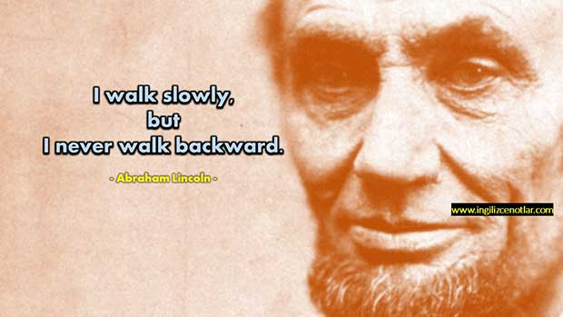 İngilizce-Abraham-Lincoln-Yavaş-yürürüm-ama-asla-geriye-gitmem