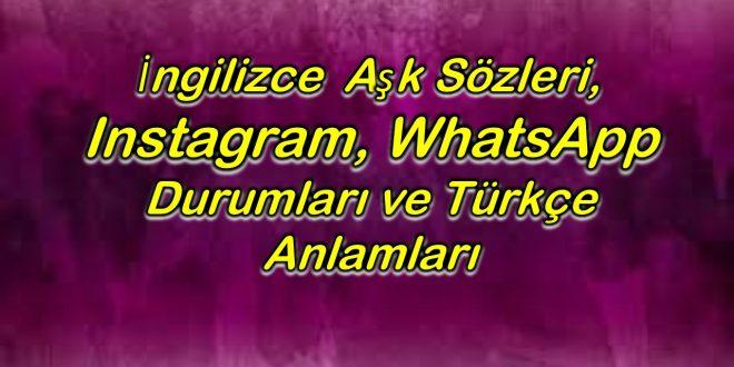 Ingilizce Aşk Sözleri Instagram Whatsapp Durumları Ve Türkçe Anlamları