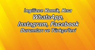 İngilizce komik, Kısa WhatsApp, Instagram, facebook durumları ve Türkçe'leri