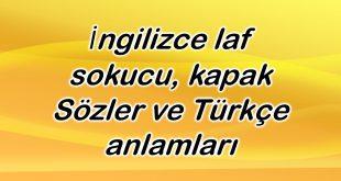 İngilizce laf sokucu, kapak Sözler ve Türkçe anlamları