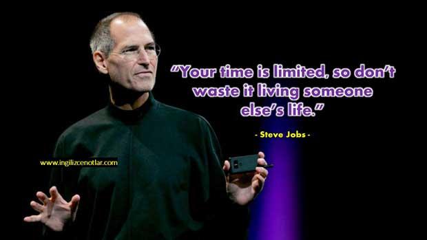 Steve-Jobs-Zamanınız-kısıtlıi-bu-yüzden-başkasının-hayatını