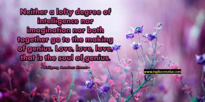 Wolfgang Amadeus Mozart - Ne üstün bir zekâ, ne hayal gücü ne de her ikisi beraber...