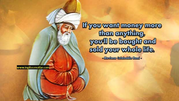 Mevlana-Celaleddin-Rumi-Eğer-parayı-herşeyden-daha-çok-istiyorsanız