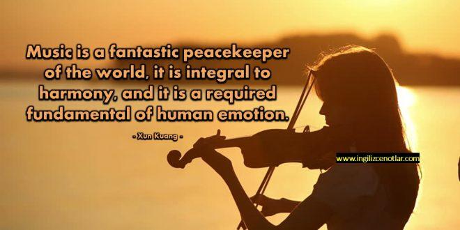 Xun Kuang - Müzik, dünyanın olağanüstü bir barış elçisi ve uyum...