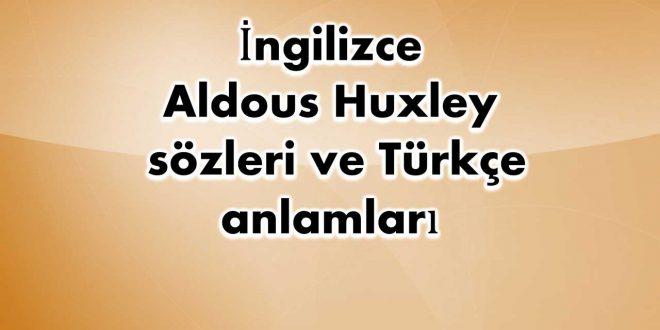İngilizce-Aldous-Huxley-sözleri