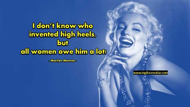 İngilizce-Marilyn-Monroe-Kim-topuklu-ayakkabıları-icat-etti-bilmiyorum-ancak
